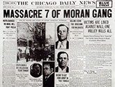 Newspaper Headline Moran Gang Masacre