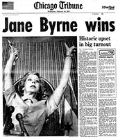 Chicago Headline Jane Byrne Wins!